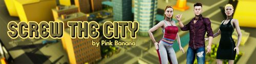 Screw The City [v0.04]