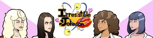 Irresistible Johnson [v0.01]